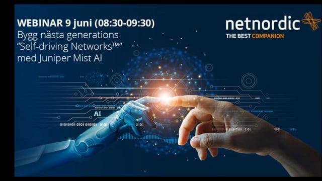 """Bygg nästa generations """"Self-driving Networks"""" med Juniper Mist AI thumbnail"""