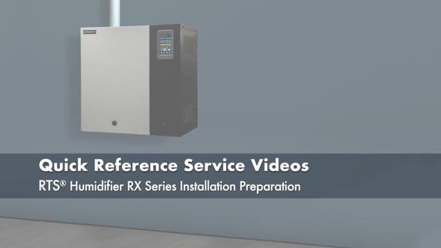 RTS® Humidifier Installation Preparation
