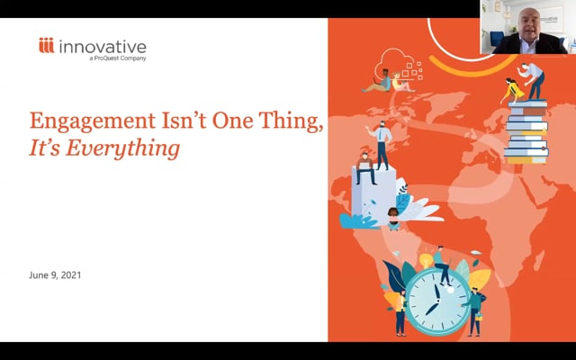 Webinar: Engagement Isn't One Thing, It's Everything