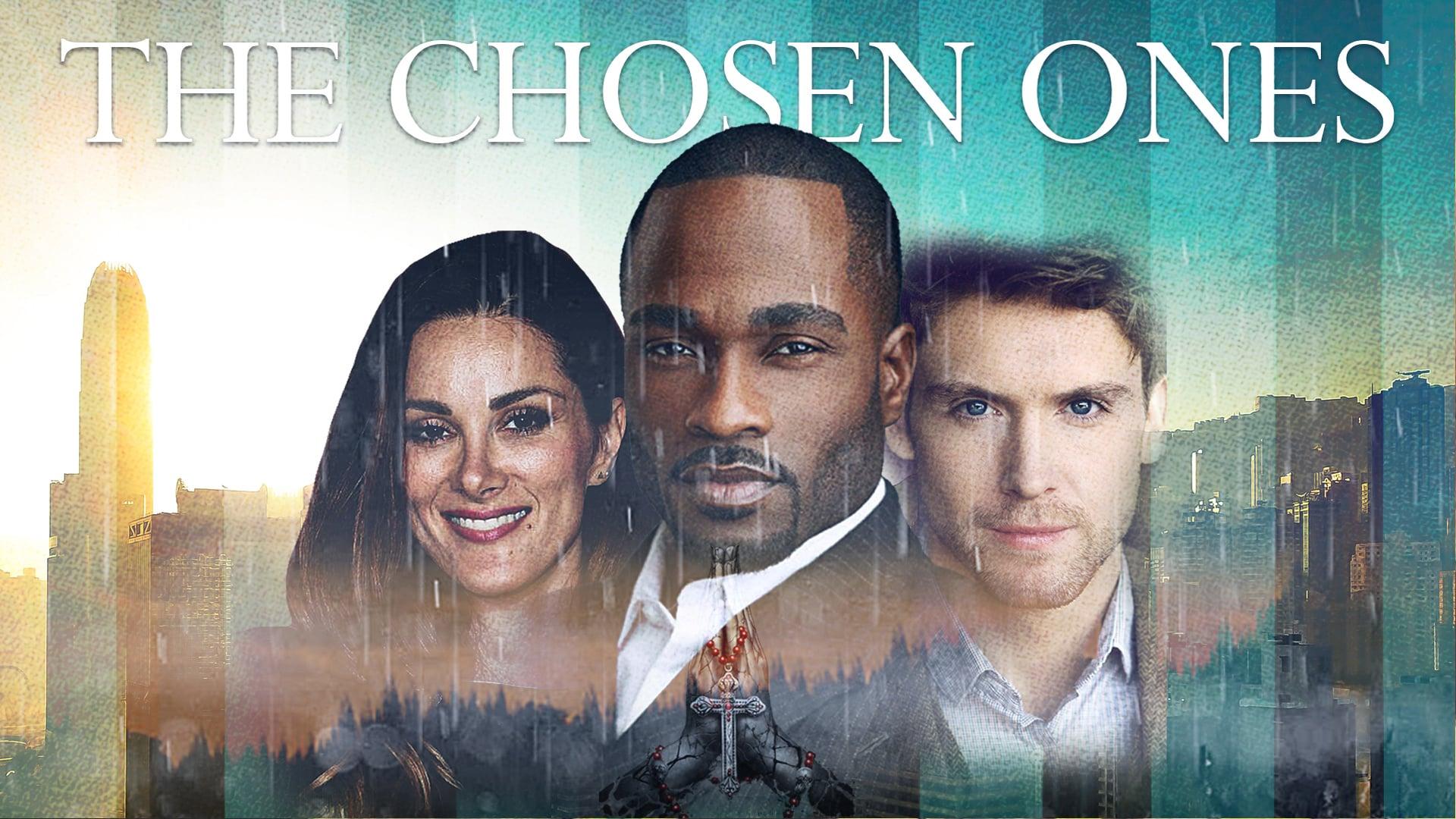 The Chosen Ones – Movie