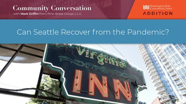 Can Seattle Recover from the Global Pandemic?