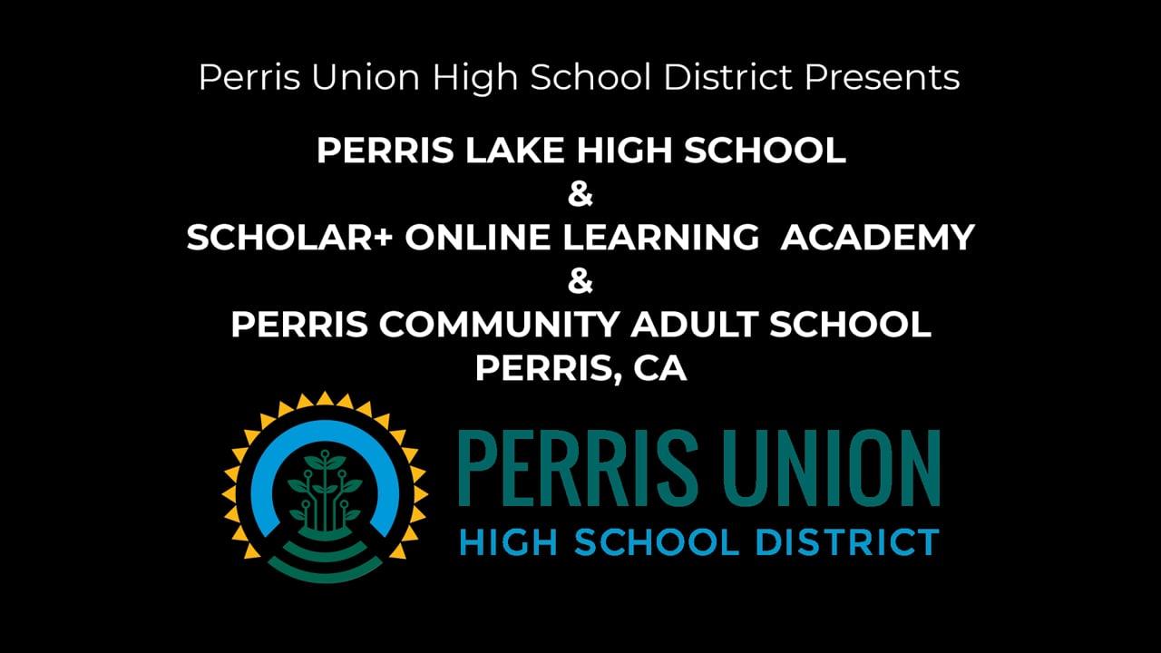 Perris Lake High School - Scholar+ - Perris Community Adult School Commencement 2021 Graduation