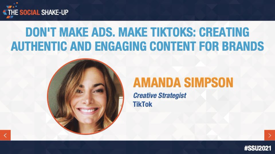 Don't Make Ads. Make TikToks: Creating Authentic and Engaging Content for Brands