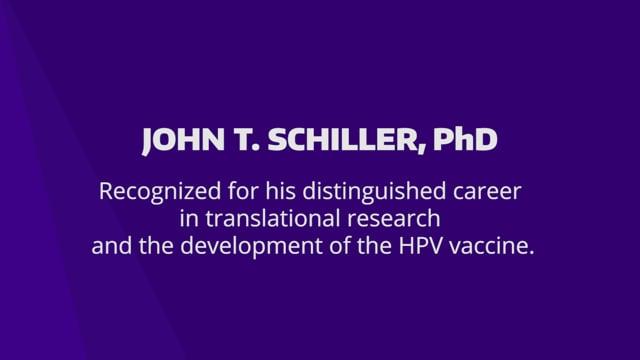 2021 Distinguished Alumnus Award: John T. Schiller, PhD '82