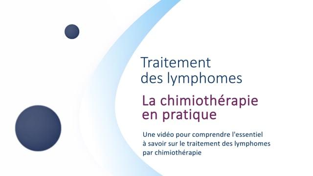 Miniature de la vidéo La chimiothérapie en pratique