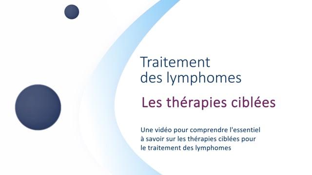 Miniature de la vidéo Les thérapies ciblées