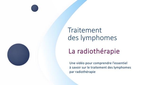 Miniature de la vidéo La radiothérapie