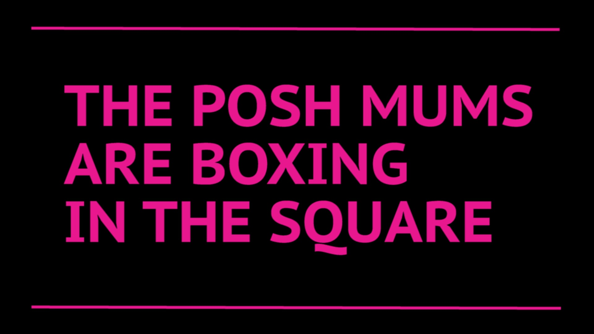 The posh mums are boxing in the square   Poem by Wayne Holloway-Smith   Film by Helmie Still