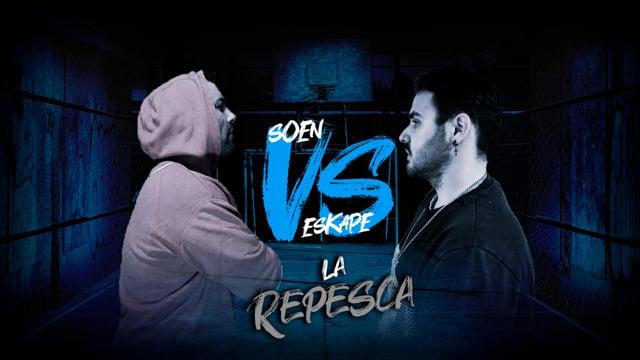 La Repesca | Semifinal | Soen vs Eskape
