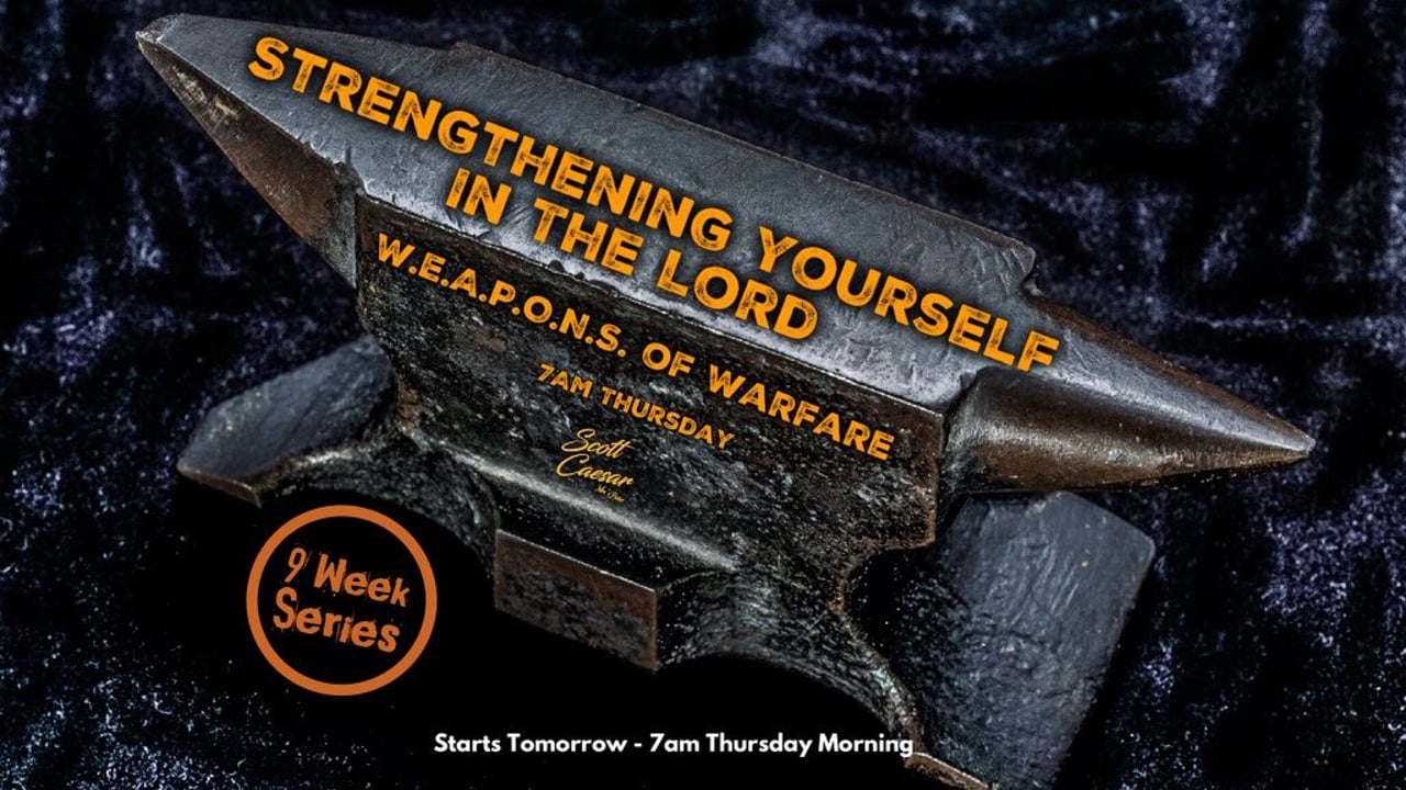 Strengthening Yourself in the Lord (9 Week Series)