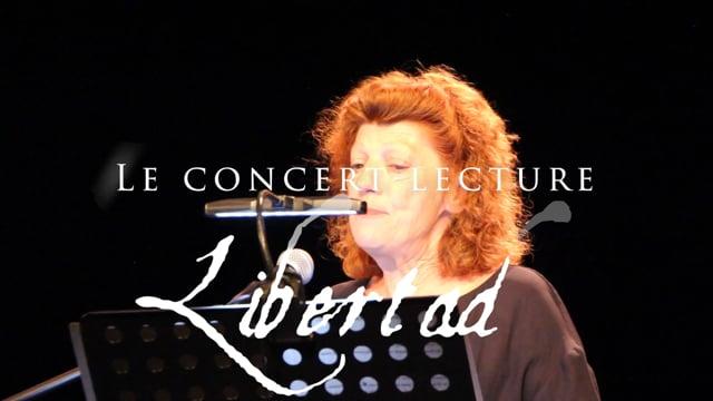 Libertad - Le concert-lecture (extraits)