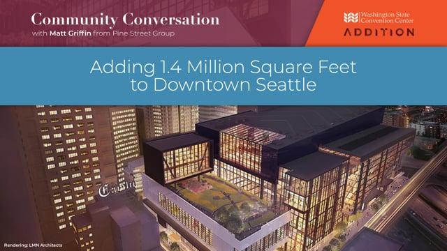 Adding 1.4 Million Square Feet to Downtown Seattle