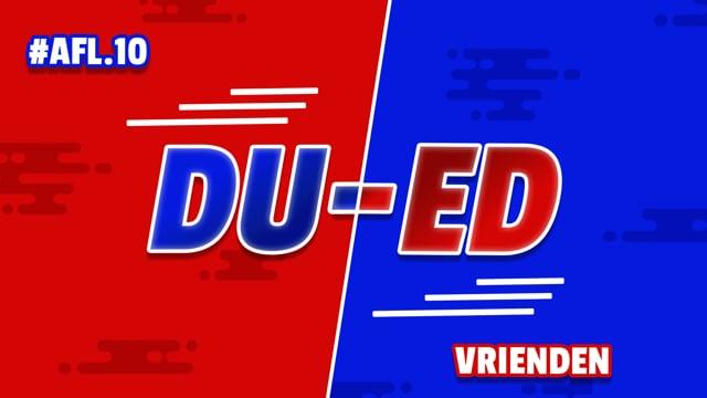 DU-ED: AFL10 - Vrienden