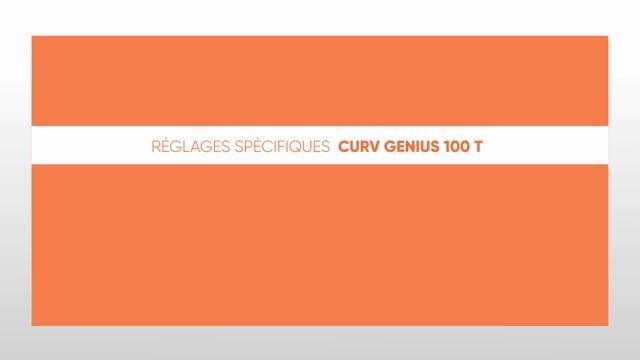 564190586 CURV Genius 100T - Réglages