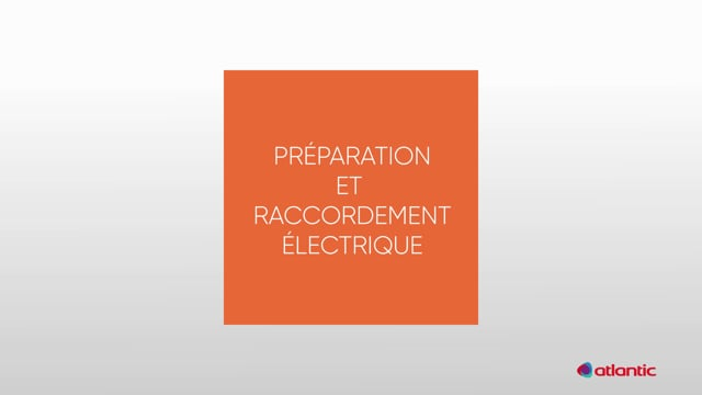 564217137 CURV Confort 100HY - Préparation & raccordement électrique
