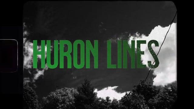 Huron Lines - The Company I Keep