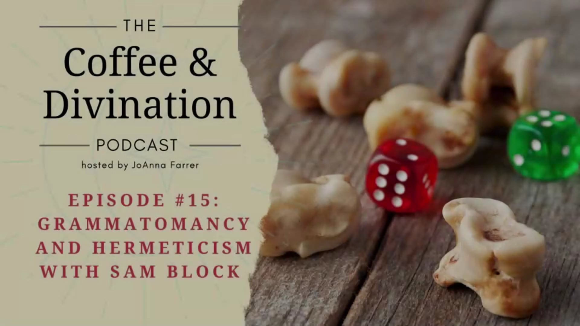Coffee & Divination - Episode #15: Grammatomancy and Hermeticism with Sam Block