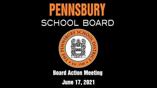 Pennsbury School Board Meeting for June 17 2021