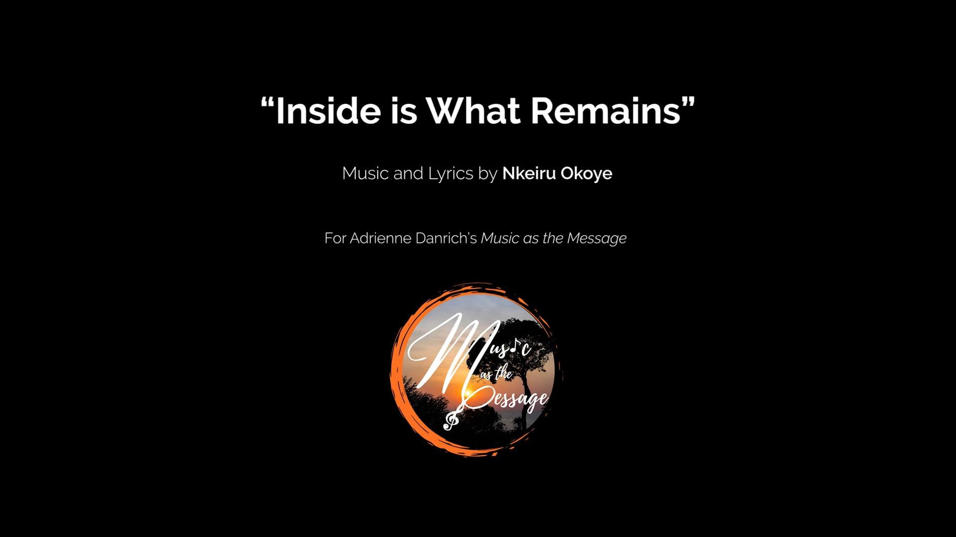 Inside is What Remains by Nkeiru Okoye