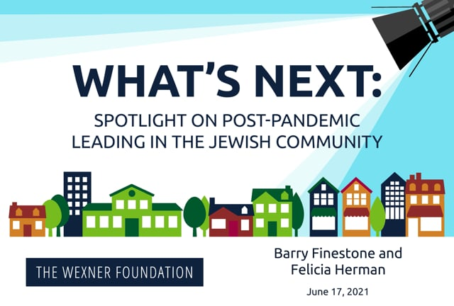 What's Next: Spotlight on Post-Pandemic Leading in Jewish Philanthropy