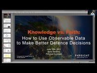 Knowledge versus faith: how to use observable data to make better defence decisions