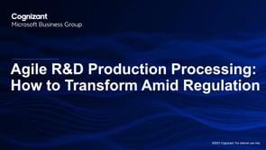Agile R&D Production Processing: How to Transform Amid Regulation - Webinar