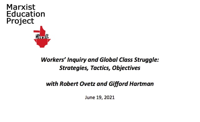 Workers' Inquiry with Robert Ovetz and Gifford Hartman - June 19 2021