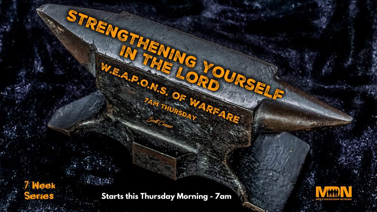 Strengthening Yourself in the Lord - Word of God (7 Week Series)