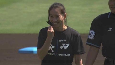テニスプレイヤーの伊達公子さんが始球式!! 2021/6/26 E-H