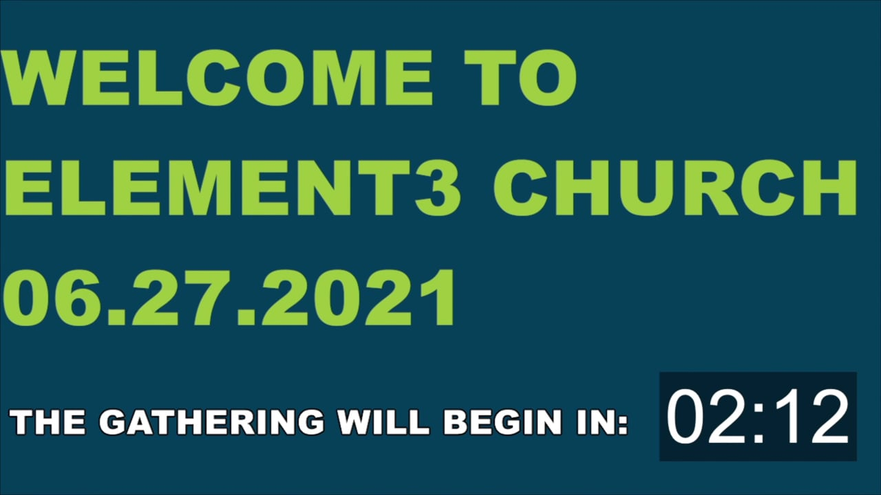 E3 Sunday Gathering - 06.27.2021 (CCLI #636590)