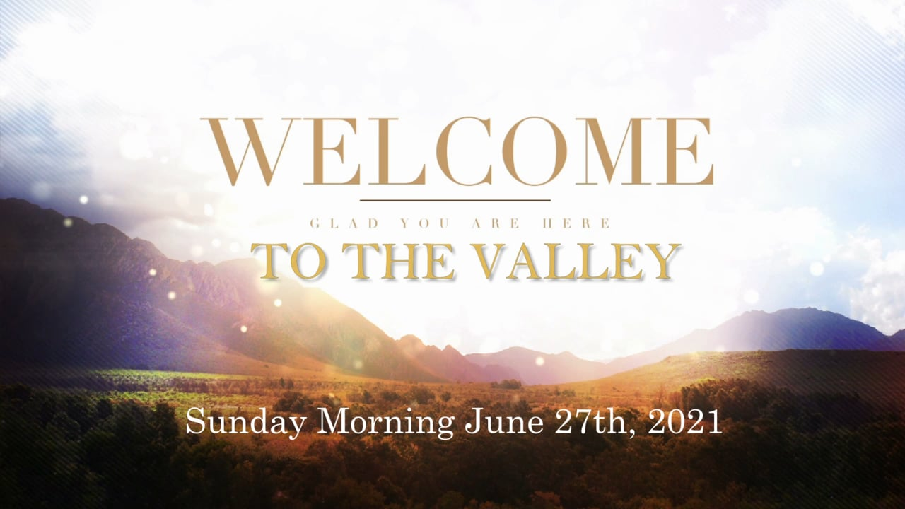Sunday Morning June 27th, 2021