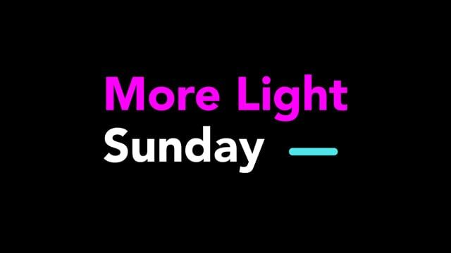 June 27, 2021: More Light Sunday Worship 2021