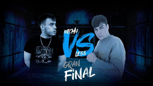 La Gran Final | 3 y 4 Puesto | Le33 vs Michu