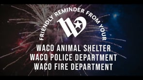 No Fireworks in Waco City Limits