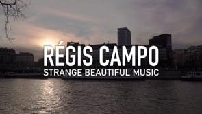 RÉGIS CAMPO – Strange Beautiful Music