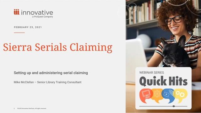 Webinar: Sierra Serials Claiming