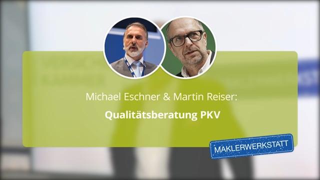 Martin Reiser & Michael Eschner: Qualitätsberatung PKV
