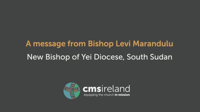 Greetings from Bishop Levi Marandulu