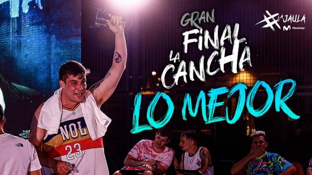 Lo mejor de la final nacional de La Cancha