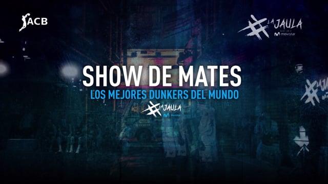 Show de Mates - La Jaula Movistar