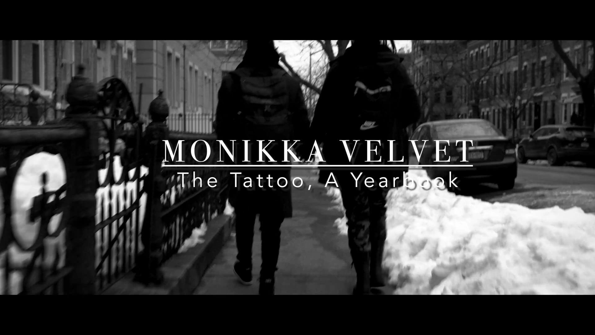 Monikka Velvet: The Tattoo, A Yearbook