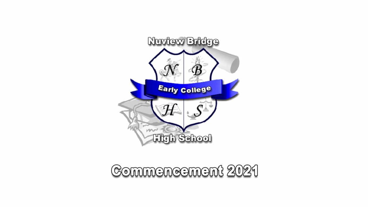NuView Bridge Early College High School Commencement 2021 Graduation Ramona Bowl