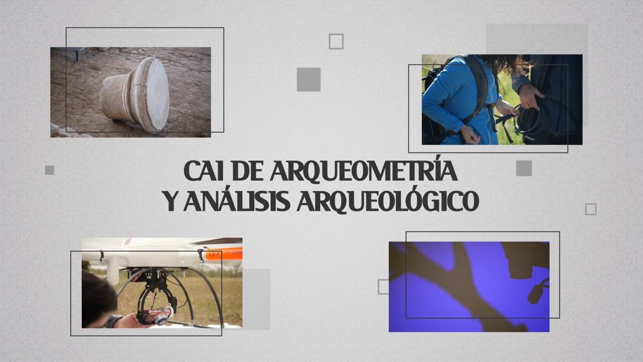 CAI de Arqueometría y Análisis Arqueológico