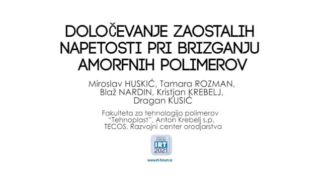 DOLOČEVANJE ZAOSTALIH NAPETOSTI PRI BRIZGANJU AMORFNIH POLIMEROV.mp4