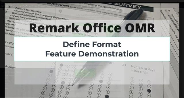 Remark Office OMR - Define Format Feature - Version 11