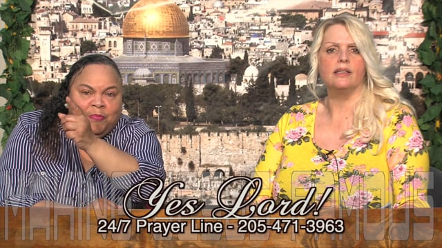 Yes Lord! with Tonja Strickland and Belinda McCain - July 5, 2021