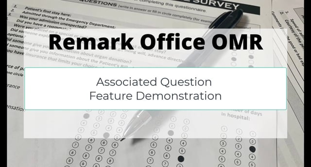 Remark Office OMR - Associated Questions Feature Demonstration - Version 11