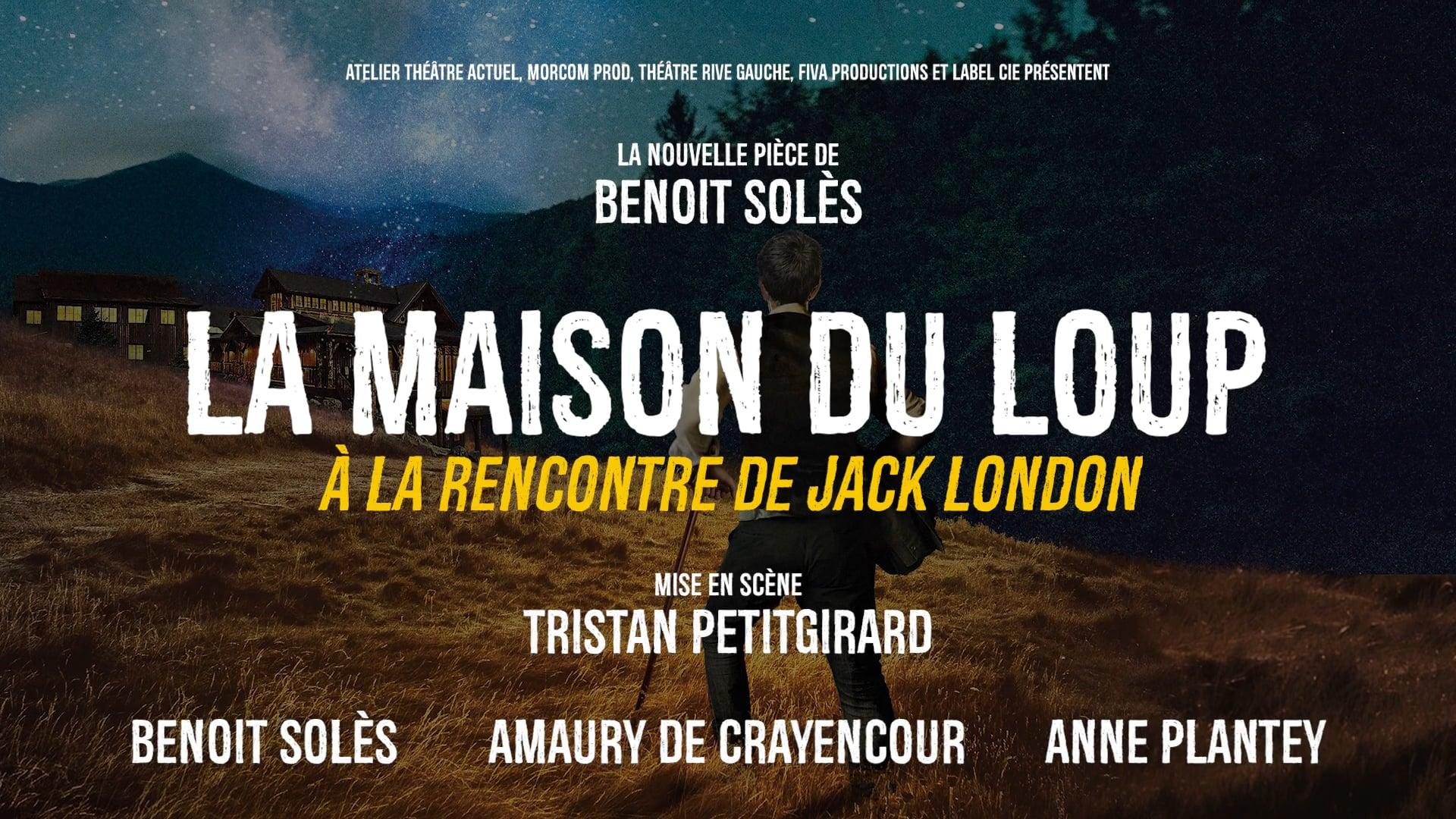 """Bande-Annonce """"LA MAISON DU LOUP"""" de     Benoit Solès"""