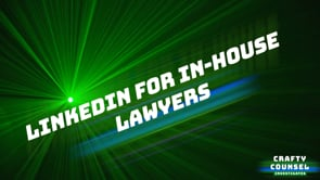 Crafty Counsel Investigates: LinkedIn for lawyers