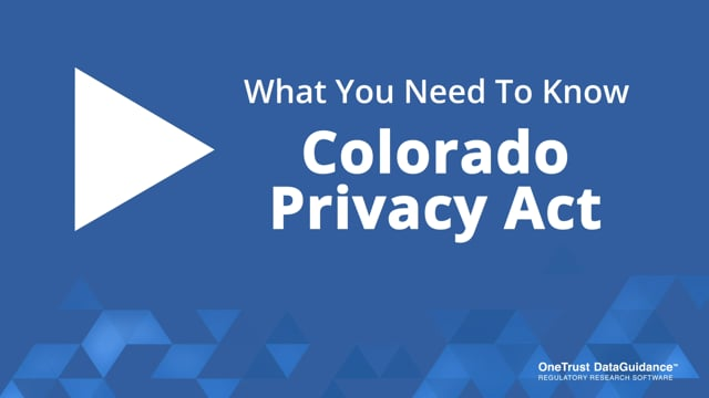 Colorado Privacy Act: What You Need To Know